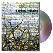 Screen Printing - Layering Textiles with Colour, Texture & Imagery Book/DVD